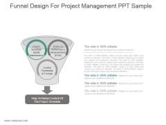Funnel Design For Project Management Ppt Sample