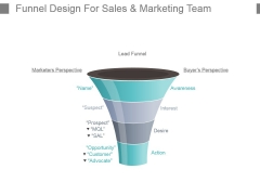 Funnel Design For Sales And Marketing Team Powerpoint Templates