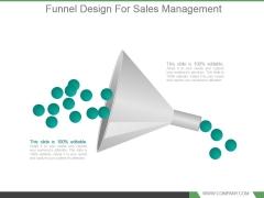 Funnel Design For Sales Management Powerpoint Slide Information