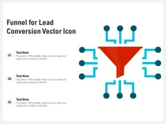 Funnel For Lead Conversion Vector Icon Ppt PowerPoint Presentation Icon Background Images PDF