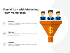 Funnel Icon With Marketing Team Vector Icon Ppt PowerPoint Presentation Layouts Background Images PDF