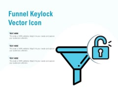Funnel Keylock Vector Icon Ppt PowerPoint Presentation Influencers