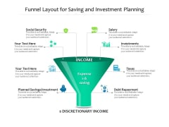 Funnel Layout For Saving And Investment Planning Ppt PowerPoint Presentation Gallery Diagrams PDF