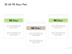 Future Of Customer Onboarding In Banks 30 60 90 Days Plan Ppt Infographics Structure PDF