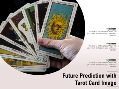 Future Prediction With Tarot Card Image Ppt PowerPoint Presentation File Topics PDF