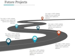 Future Projects Ppt PowerPoint Presentation Layouts