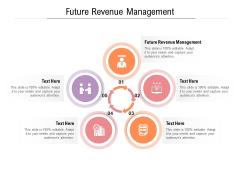 Future Revenue Management Ppt PowerPoint Presentation Slides Graphic Tips Cpb Pdf