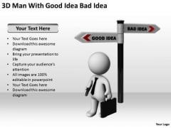 Famous Business People 3d Man With Good Idea Bad PowerPoint Templates