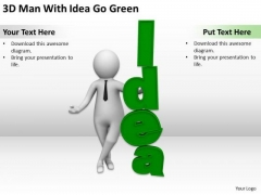 Famous Business People 3d Man With Idea Go Green PowerPoint Templates Ppt Backgrounds For Slides