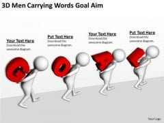 Famous Business People 3d Men Carrying Words Goal Aim PowerPoint Slides