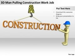Famous Business People Construction Work Job PowerPoint Templates Ppt Backgrounds For Slides