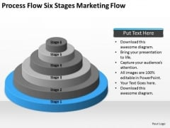 Flow Six Stages Marketing Ppt How To Write Business Plan Template PowerPoint Templates