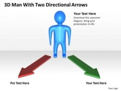 Flowchart For Business 3d Man With Two Directional Arrows PowerPoint Slides