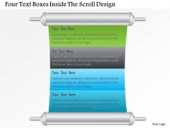 Four Text Boxes Inside The Scroll Design Presentation Template