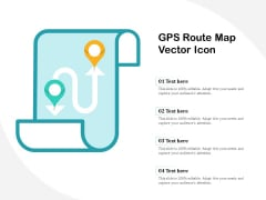 GPS Route Map Vector Icon Ppt PowerPoint Presentation Gallery Show PDF