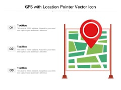 GPS With Location Pointer Vector Icon Ppt PowerPoint Presentation File Slides PDF