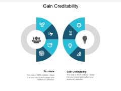 Gain Creditability Ppt PowerPoint Presentation Layouts Microsoft Cpb