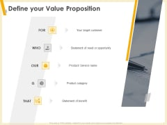 Gaining Product Market Solution Fit Define Your Value Proposition Ppt PowerPoint Presentation Infographics Templates PDF