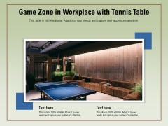 Game Zone In Workplace With Tennis Table Ppt PowerPoint Presentation Professional Display PDF