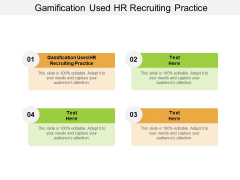 Gamification Used HR Recruiting Practice Ppt PowerPoint Presentation Show Sample Cpb Pdf