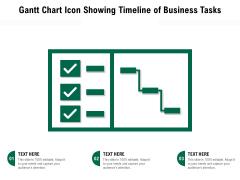 Gantt Chart Icon Showing Timeline Of Business Tasks Ppt PowerPoint Presentation Gallery Slide Download PDF