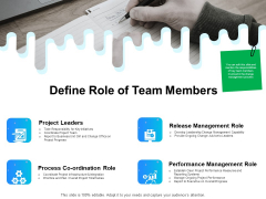 Gap Analysis Budgeting And Reporting Define Role Of Team Members Ppt PowerPoint Presentation Show Format Ideas PDF