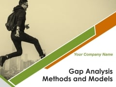 Gap Analysis Methods And Models Ppt PowerPoint Presentation Complete Deck With Slides