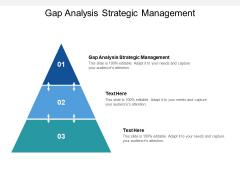 Gap Analysis Strategic Management Ppt PowerPoint Presentation Inspiration Templates Cpb