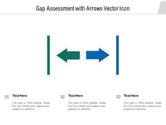 Gap Assessment With Arrows Vector Icon Ppt Powerpoint Presentation Rules Pdf