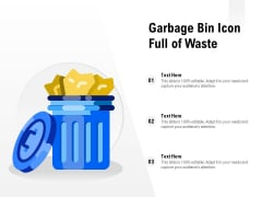 Garbage Bin Icon Full Of Waste Ppt PowerPoint Presentation File Layouts PDF