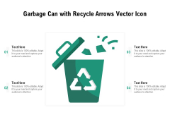 Garbage Can With Recycle Arrows Vector Icon Ppt PowerPoint Presentation File Files PDF