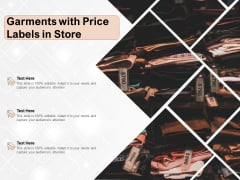 Garments With Price Labels In Store Ppt PowerPoint Presentation Gallery Shapes PDF