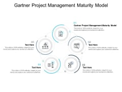Gartner Project Management Maturity Model Ppt PowerPoint Presentation Infographic Template Background Designs Cpb Pdf