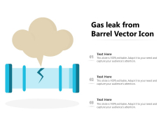 Gas Leak From Barrel Vector Icon Ppt PowerPoint Presentation Layouts Ideas PDF
