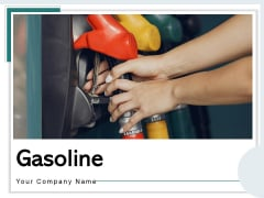 Gasoline Gas Station Gas Pipeline Ppt PowerPoint Presentation Complete Deck