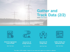 Gather And Track Data Business Ppt Powerpoint Presentation Design Templates