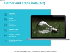 Gather And Track Data Marketing Ppt Powerpoint Presentation Templates