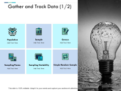 Gather And Track Data Ppt PowerPoint Presentation Layouts Graphics