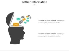 Gather Information Ppt PowerPoint Presentation Model Aids
