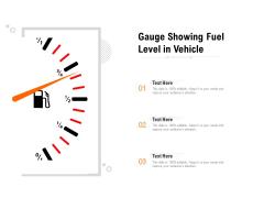 Gauge Showing Fuel Level In Vehicle Ppt PowerPoint Presentation Portfolio Picture PDF