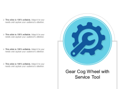 Gear Cog Wheel With Service Tool Ppt PowerPoint Presentation File Images PDF