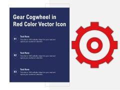 Gear Cogwheel In Red Color Vector Icon Ppt PowerPoint Presentation Layouts Background Image PDF