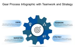 Gear Process Infographic With Teamwork And Strategy Ppt PowerPoint Presentation Infographic Template Infographics PDF
