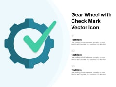Gear Wheel With Check Mark Vector Icon Ppt PowerPoint Presentation Ideas Skills PDF