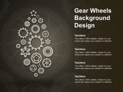 Gear Wheels Background Design Ppt PowerPoint Presentation Pictures Skills