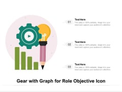 Gear With Graph For Role Objective Icon Ppt PowerPoint Presentation File Themes PDF