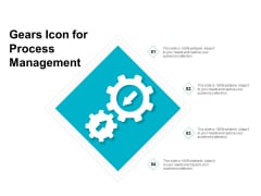 Gears Icon For Process Management Ppt PowerPoint Presentation Icon Deck