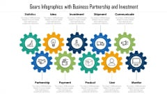 Gears Infographics With Business Partnership And Investment Ppt PowerPoint Presentation File Outline PDF