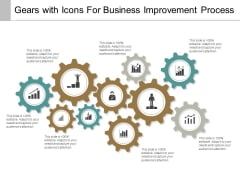 Gears With Icons For Business Improvement Process Ppt Powerpoint Presentation Gallery Graphics Tutorials