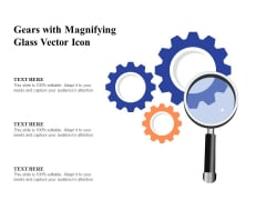 Gears With Magnifying Glass Vector Icon Ppt PowerPoint Presentation File Grid PDF